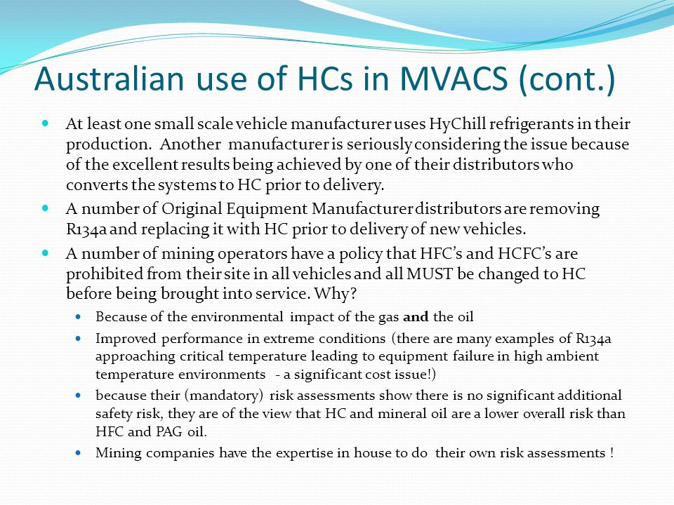 Australian use of HCs in MVACS (cont.)