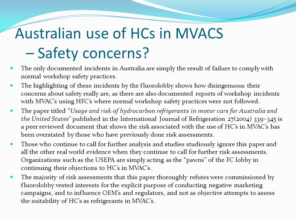 Australian use of HCs in MVACS – Safety concerns