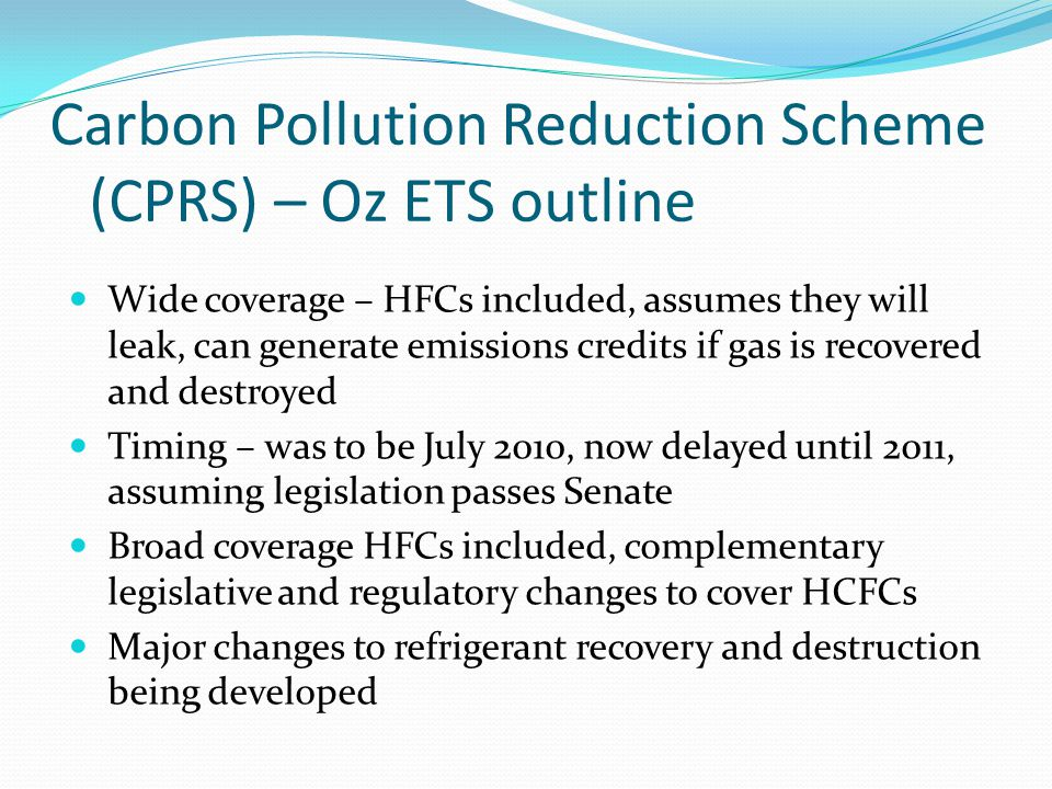 Carbon Pollution Reduction Scheme (CPRS) – Oz ETS outline