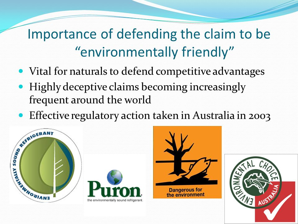 Importance of defending the claim to be environmentally friendly