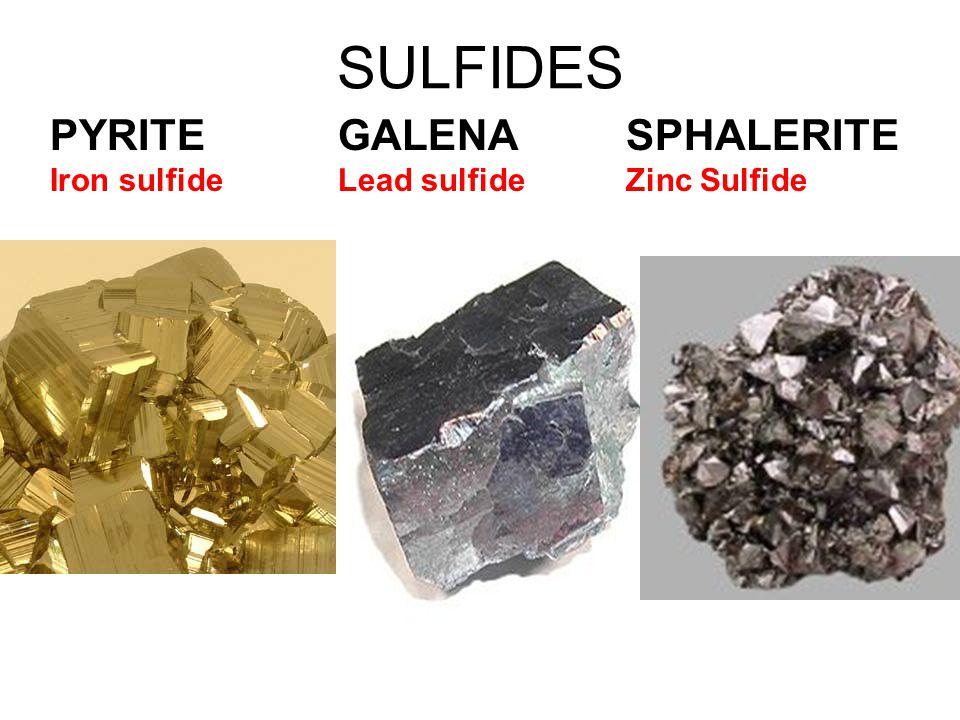 SULFIDES PYRITE GALENA SPHALERITE