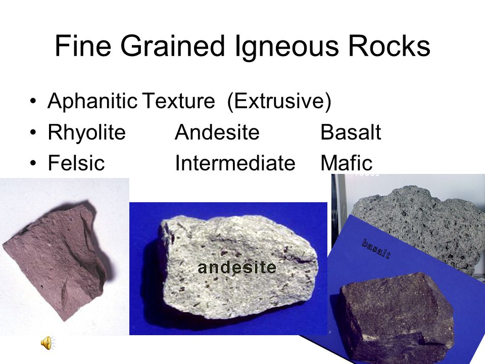 Fine Grained Igneous Rocks