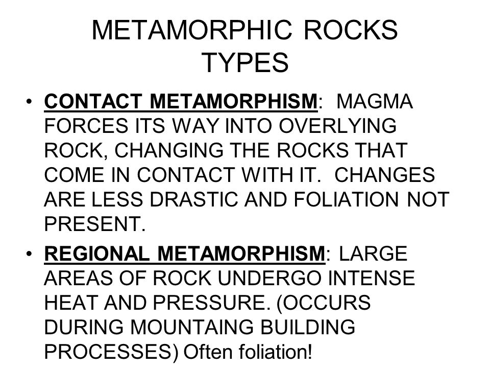 METAMORPHIC ROCKS TYPES