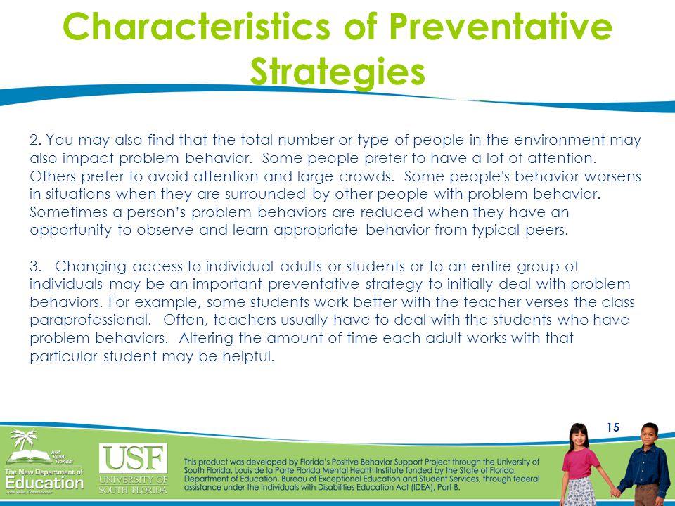 Characteristics of Preventative Strategies