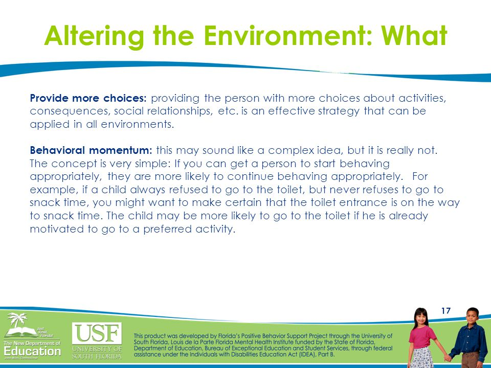 Altering the Environment: What