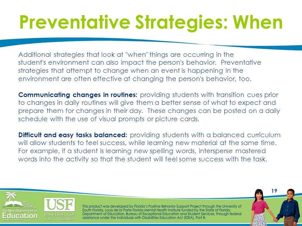 Preventative Strategies: When