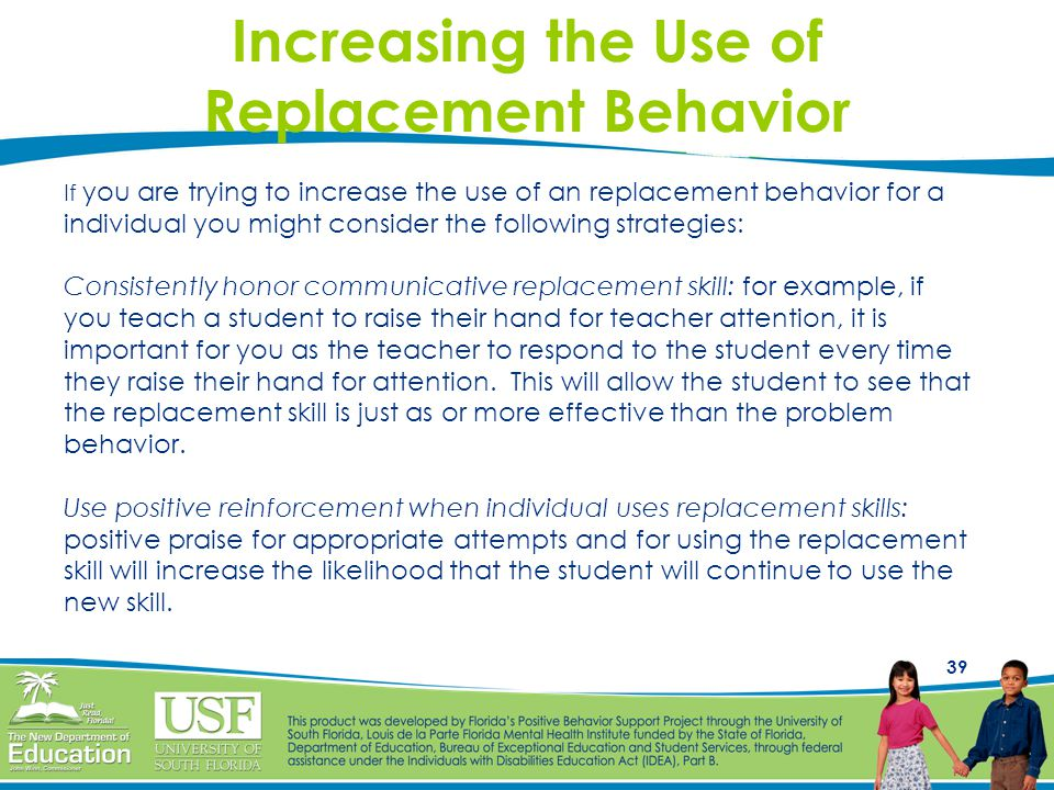 Increasing the Use of Replacement Behavior