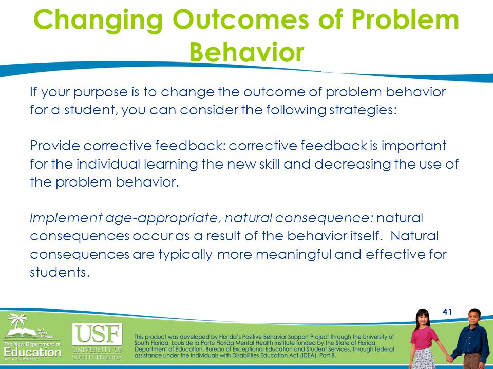 Changing Outcomes of Problem Behavior