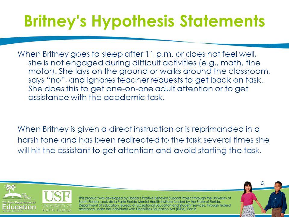Britney s Hypothesis Statements