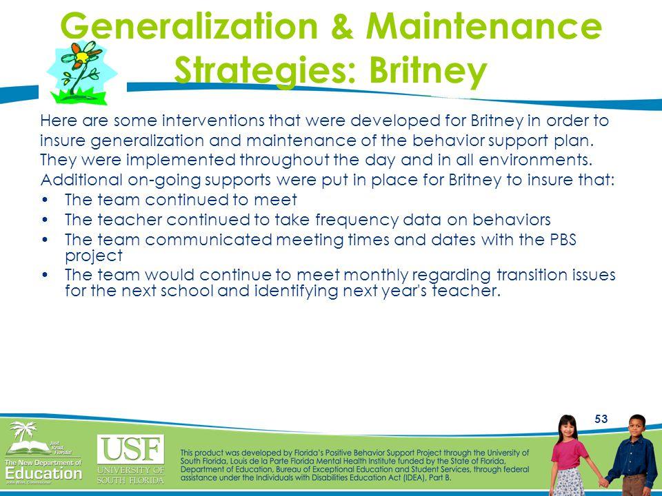 Generalization & Maintenance Strategies: Britney