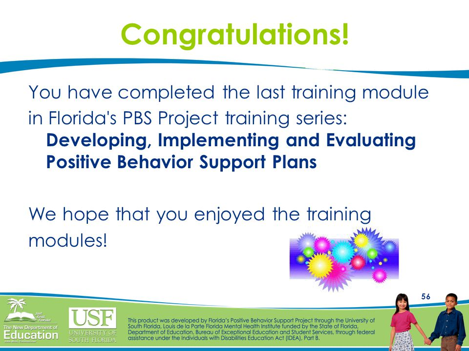 Congratulations! You have completed the last training module