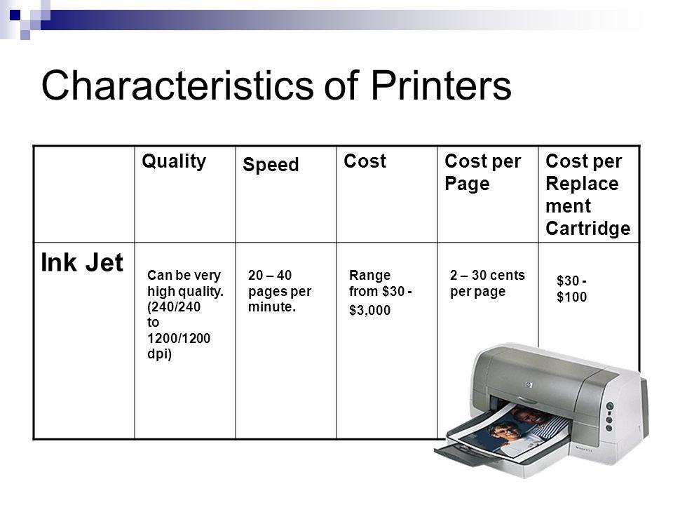 Characteristics of Printers