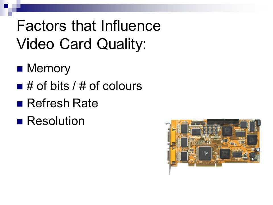 Factors that Influence Video Card Quality: