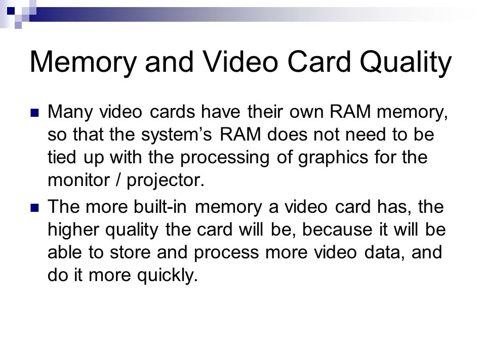 Memory and Video Card Quality