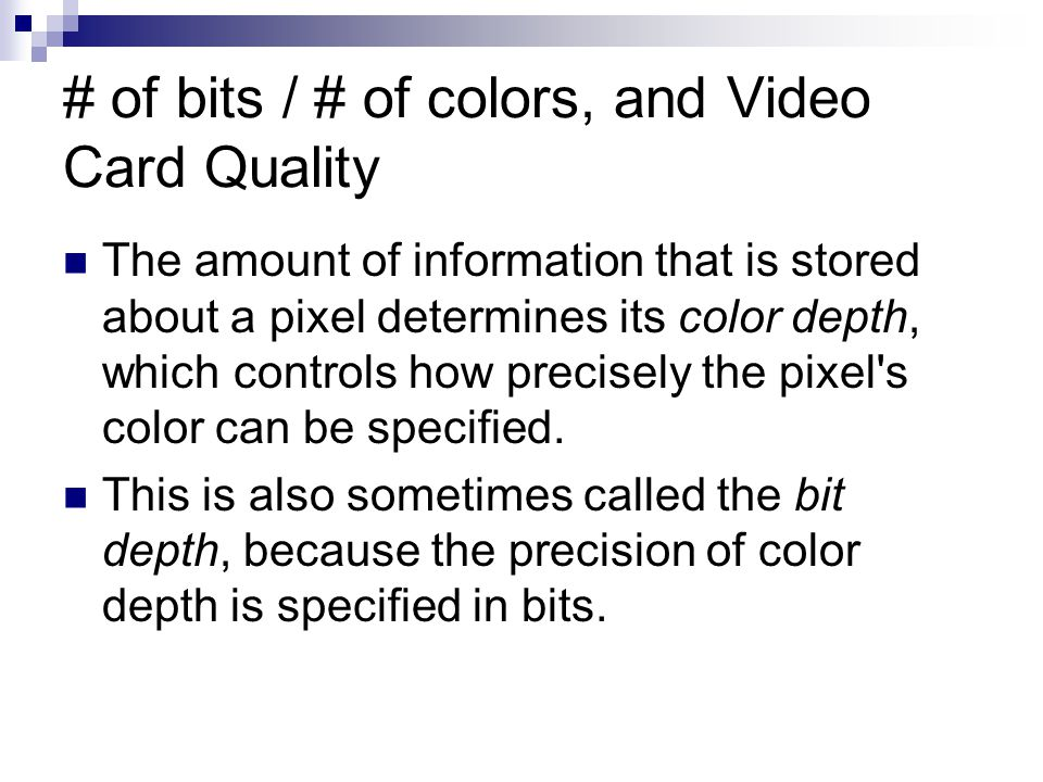 # of bits / # of colors, and Video Card Quality