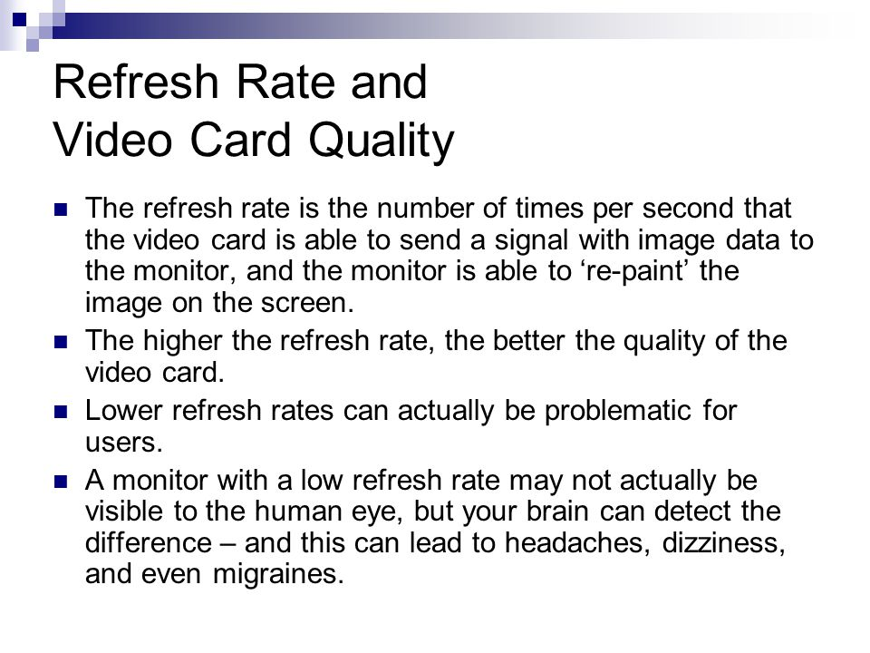 Refresh Rate and Video Card Quality