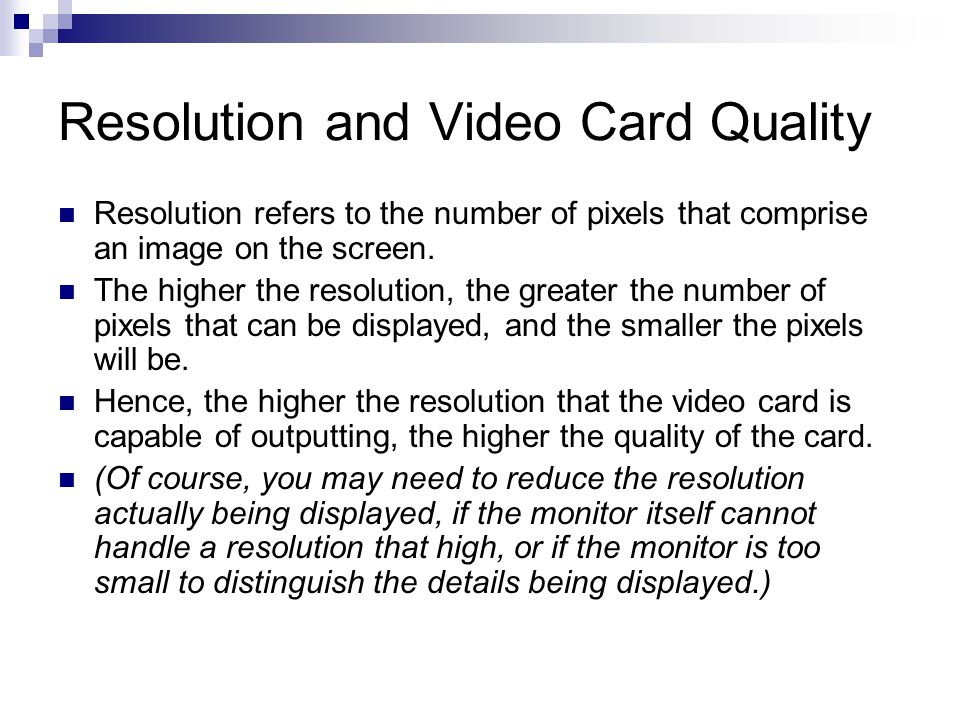Resolution and Video Card Quality