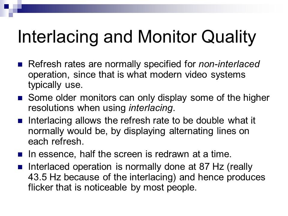 Interlacing and Monitor Quality