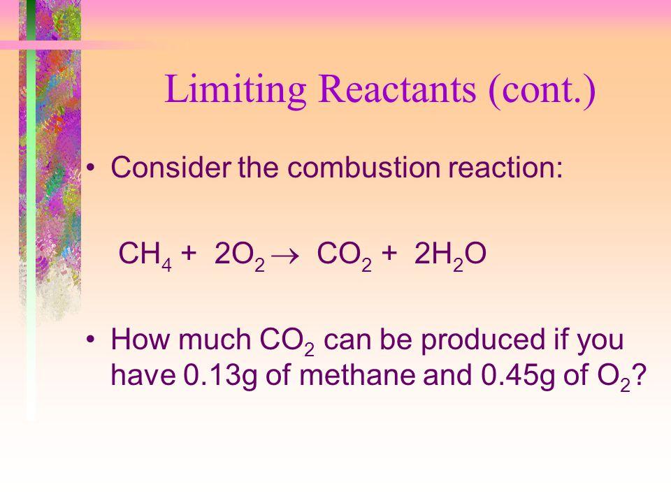 Limiting Reactants (cont.)