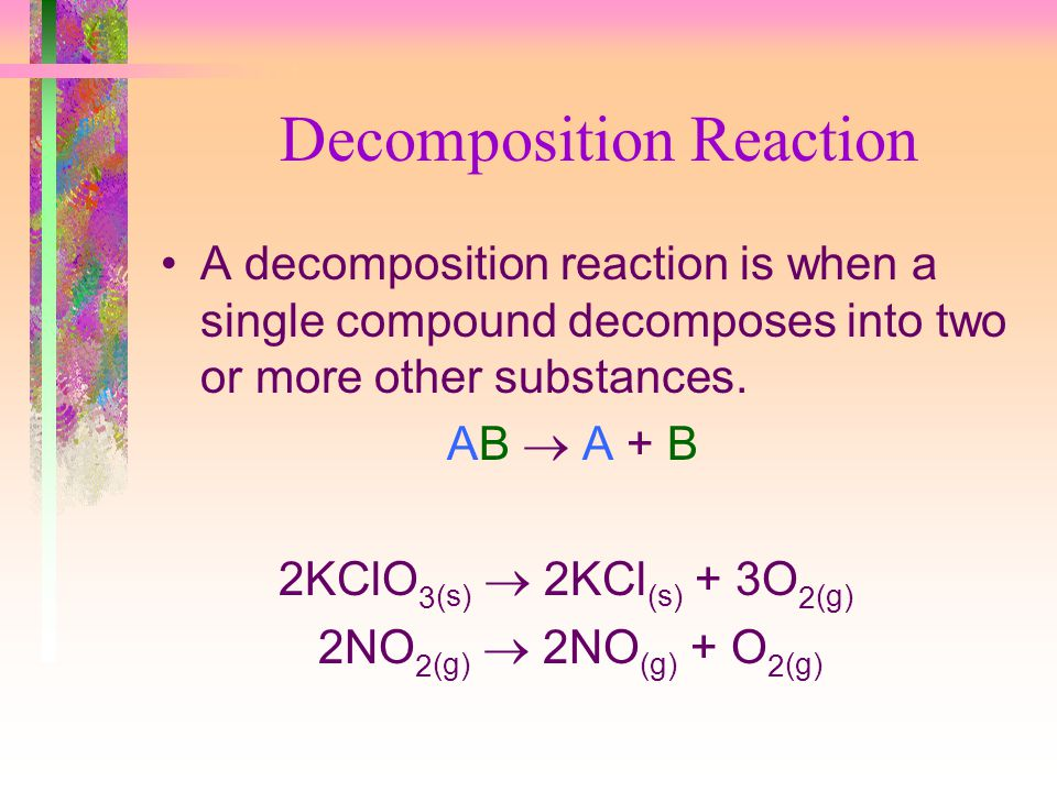 Decomposition Reaction