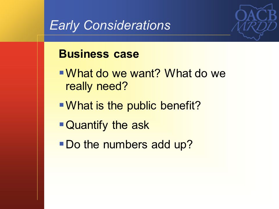 Early Considerations Business case