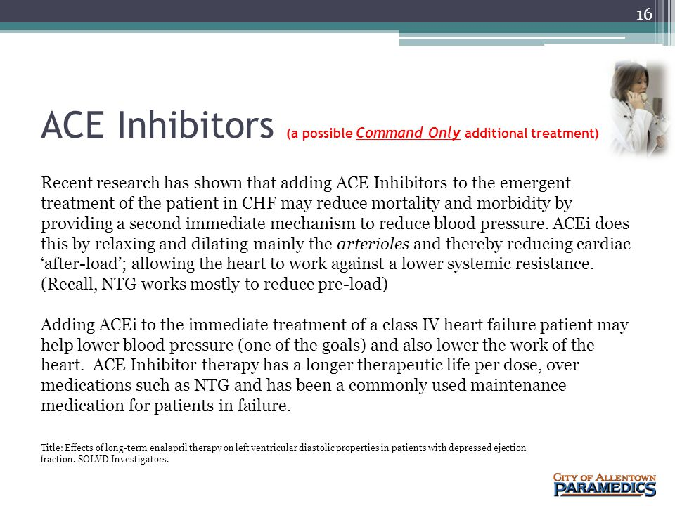 ACE Inhibitors (a possible Command Only additional treatment)