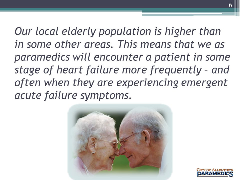 Our local elderly population is higher than in some other areas