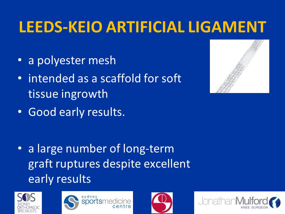 LEEDS-KEIO ARTIFICIAL LIGAMENT
