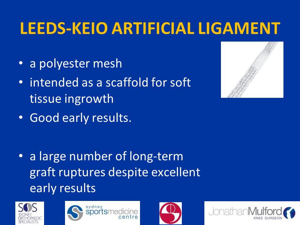 LEEDS-KEIO ARTIFICIAL LIGAMENT