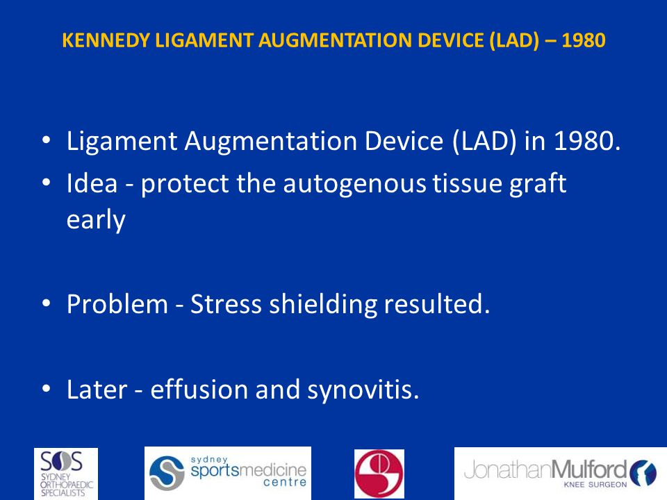 KENNEDY LIGAMENT AUGMENTATION DEVICE (LAD) – 1980