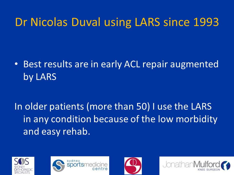 Dr Nicolas Duval using LARS since 1993