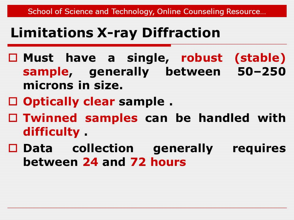 Limitations X-ray Diffraction