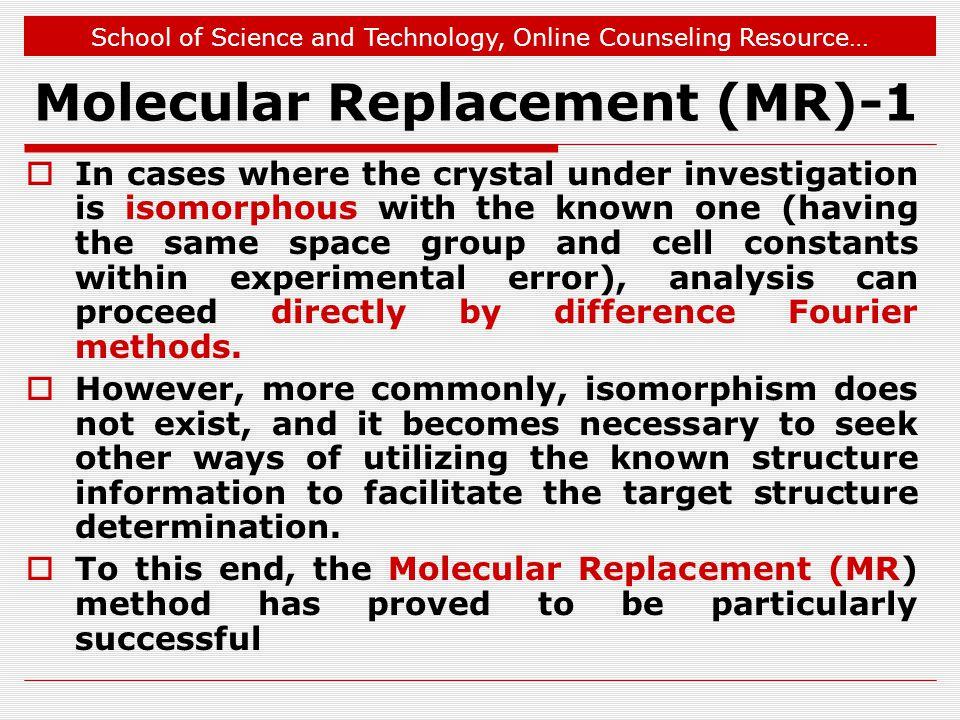 Molecular Replacement (MR)-1