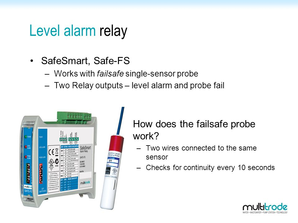 Level alarm relay SafeSmart, Safe-FS How does the failsafe probe work