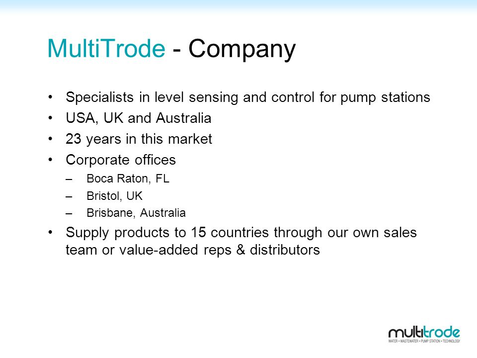 MultiTrode - Company Specialists in level sensing and control for pump stations. USA, UK and Australia.