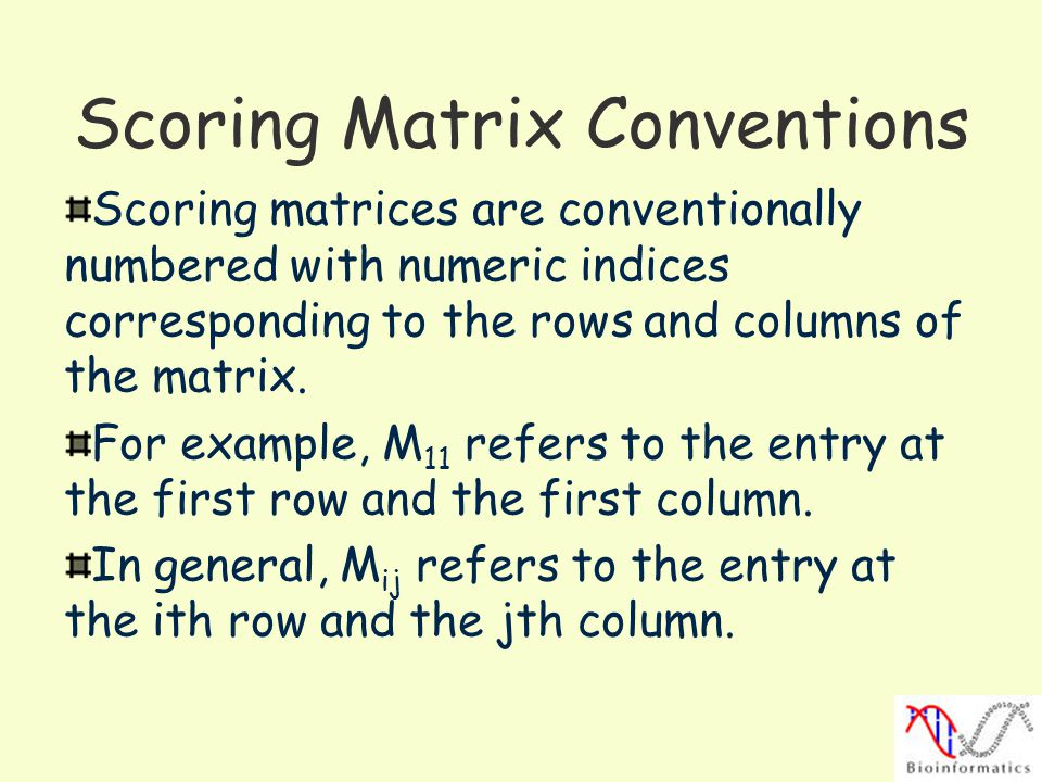 Scoring Matrix Conventions