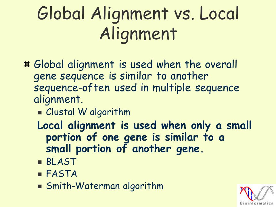 Global Alignment vs. Local Alignment