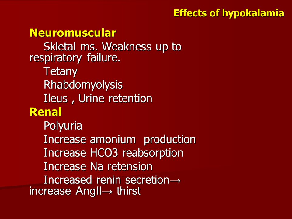 Effects of hypokalamia