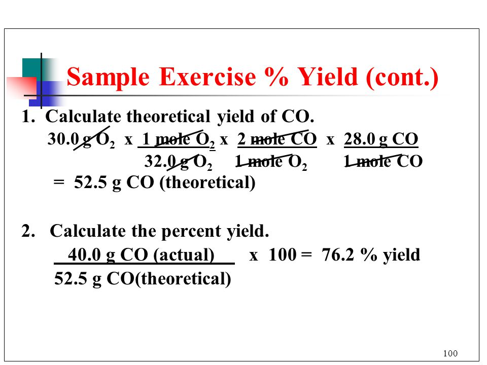 Sample Exercise % Yield (cont.)