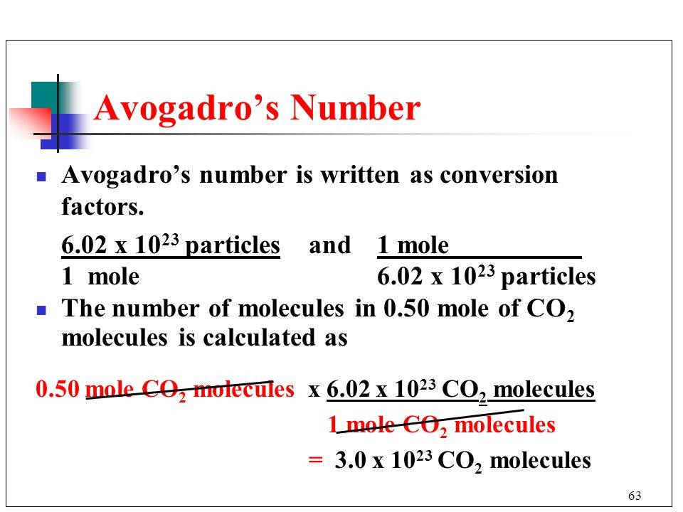 Avogadro's Number Avogadro's number is written as conversion factors.