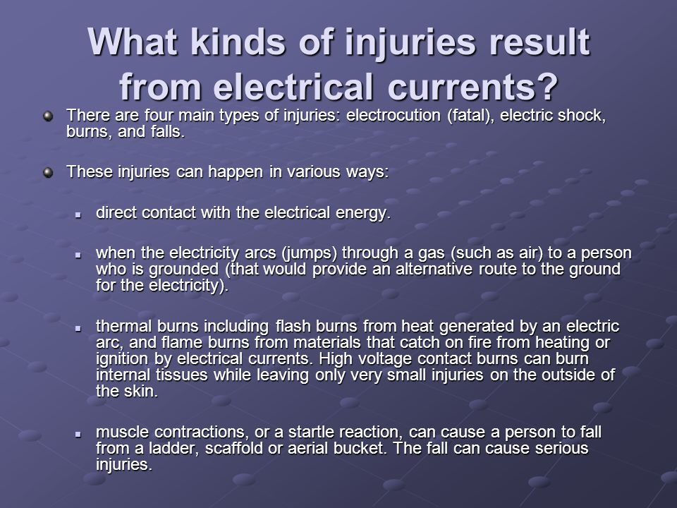 What kinds of injuries result from electrical currents