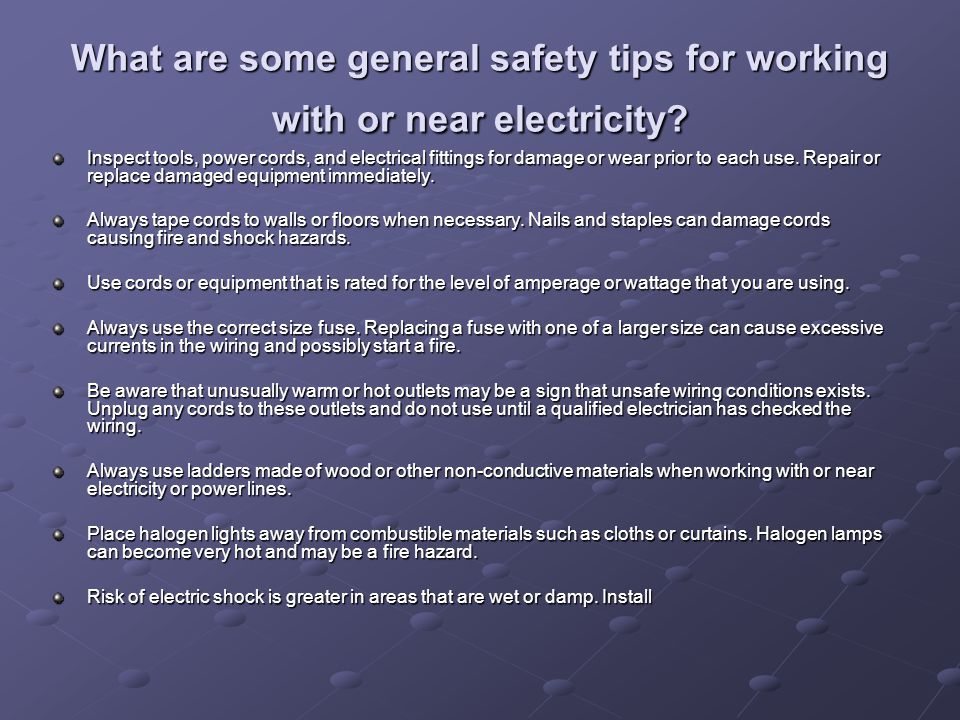 What are some general safety tips for working with or near electricity