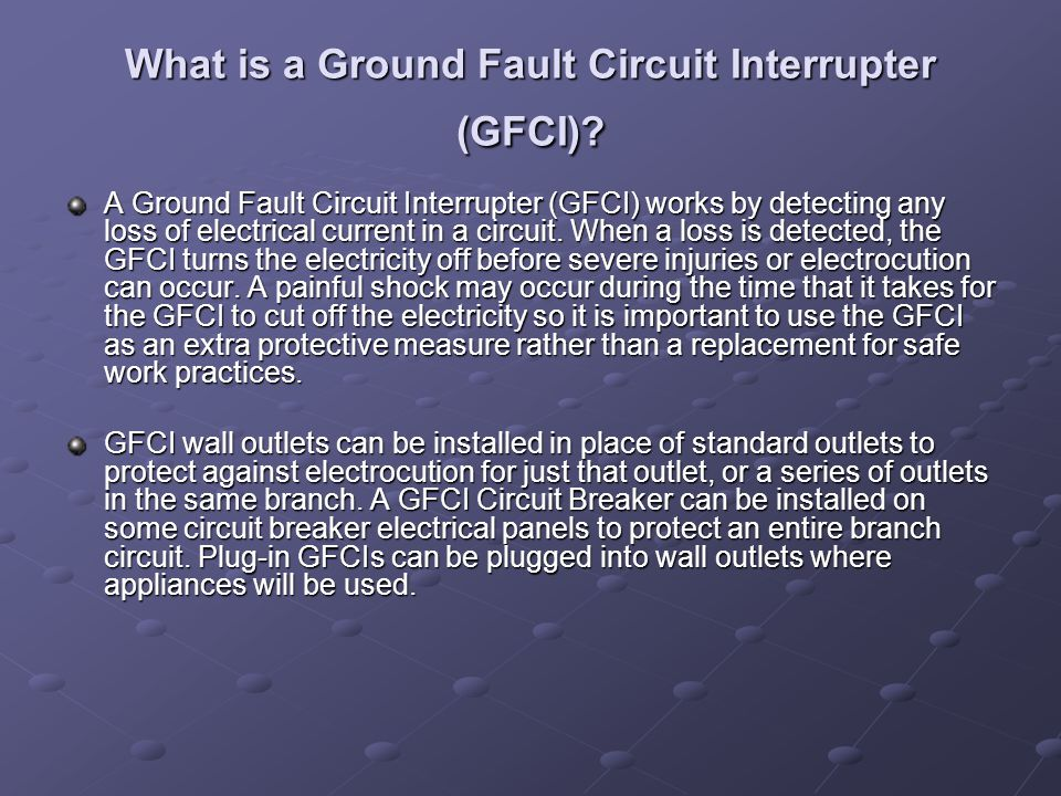 What is a Ground Fault Circuit Interrupter (GFCI)