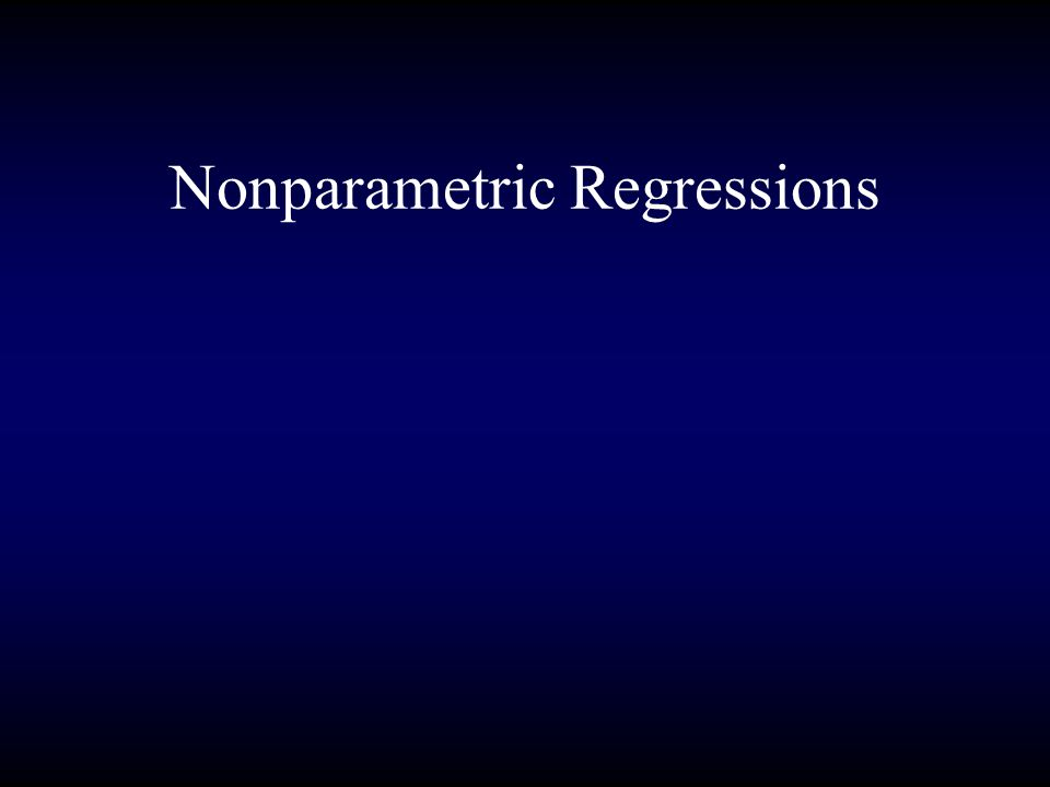 Nonparametric Regressions