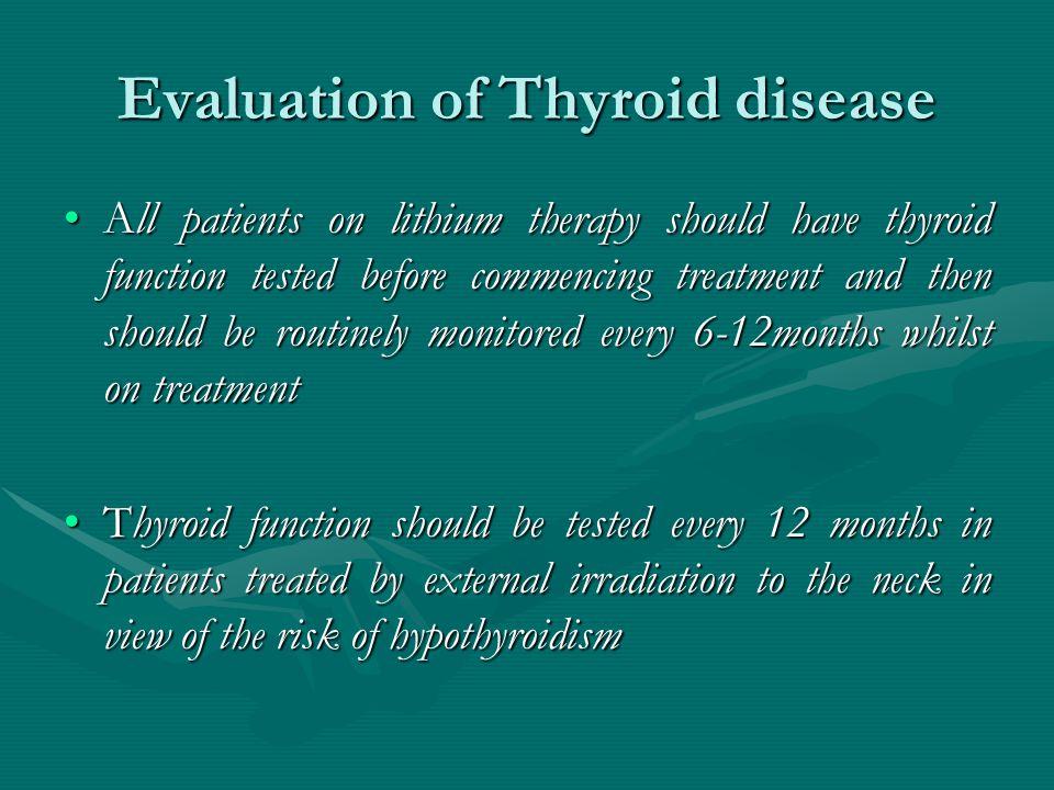 Evaluation of Thyroid disease