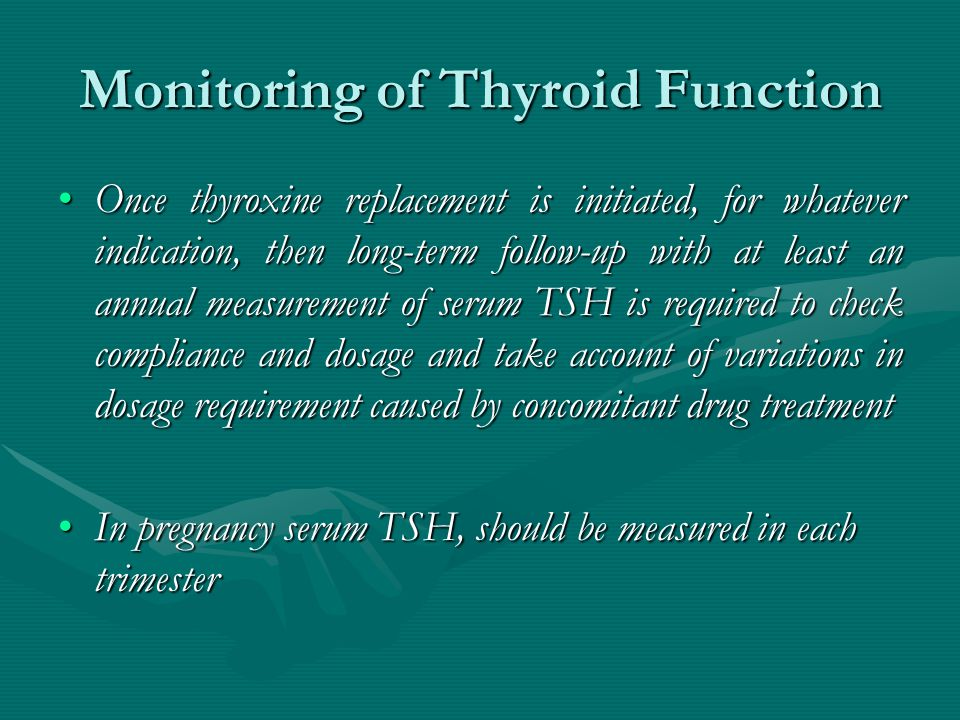 Monitoring of Thyroid Function