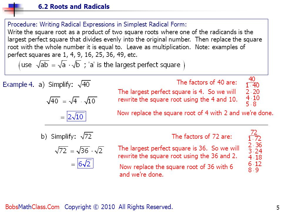 Procedure: Writing Radical Expressions in Simplest Radical Form:
