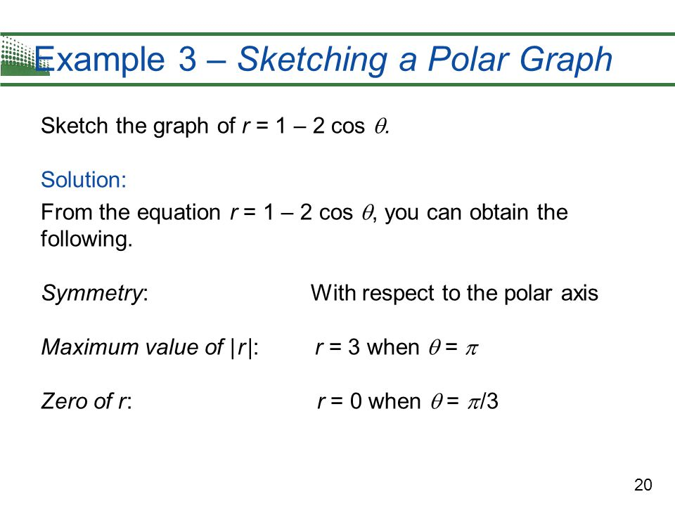 Example 3 – Sketching a Polar Graph