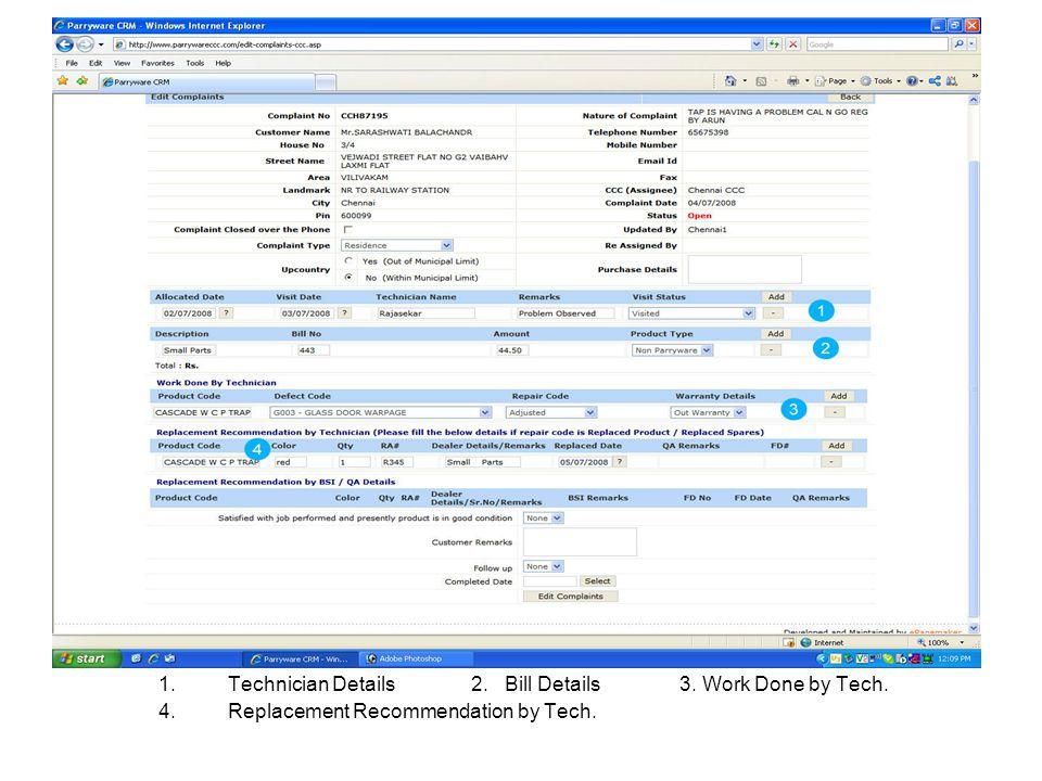 Technician Details 2. Bill Details 3. Work Done by Tech.