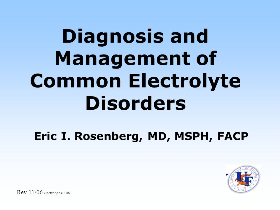 Diagnosis and Management of Common Electrolyte Disorders